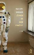 Cover-Bild zu Löwen in der Einöde (eBook) von Wisser, Daniel