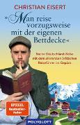 """Cover-Bild zu """"Man reise vorzugsweise mit der eigenen Bettdecke"""" von Eisert, Christian"""