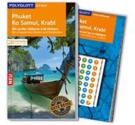 Cover-Bild zu POLYGLOTT on tour Reiseführer Phuket, Ko Samui, Krabi von Rössig, Wolfgang