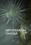 Cover-Bild zu Génération Omega (eBook) von Adam, Christian