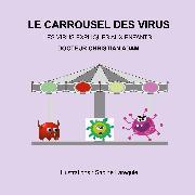 Cover-Bild zu Le Carrousel des Virus (eBook) von Adam, Christian