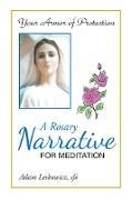 Cover-Bild zu A Rosary Narrative for Meditation (eBook) von Sfo, Adam Leskowicz