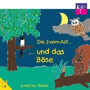 Cover-Bild zu Die 3 vom Ast und das Böse (Audio Download) von Nieden, Eckart zur
