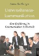 Cover-Bild zu Unternehmenskommunikation (eBook) von Aberger, Manuela