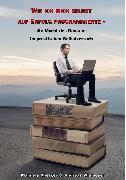 Cover-Bild zu Wie ich mich selbst auf Erfolg programmierte - die Macht des Denkens im praktischen Selbstversuch (eBook) von Aberger, Manuela