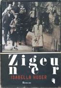 Cover-Bild zu Huser, Isabella: Zigeuner