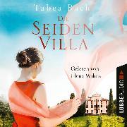 Cover-Bild zu Die Seidenvilla - Seidenvilla-Saga, (Ungekürzt) (Audio Download) von Bach, Tabea