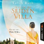 Cover-Bild zu Im Glanz der Seidenvilla - Seidenvilla-Saga, (Ungekürzt) (Audio Download) von Bach, Tabea