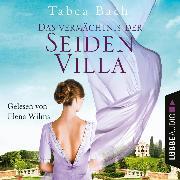 Cover-Bild zu Das Vermächtnis der Seidenvilla - Seidenvilla-Saga, Teil 3 (Ungekürzt) (Audio Download) von Bach, Tabea