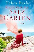 Cover-Bild zu Himmel über dem Salzgarten von Bach, Tabea