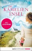 Cover-Bild zu XXL-Leseprobe: Die Kamelien-Insel (eBook) von Bach, Tabea