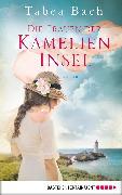 Cover-Bild zu Die Frauen der Kamelien-Insel (eBook) von Bach, Tabea