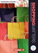 Cover-Bild zu Shopping Matters A2-B1. Schweizer Ausgabe. Schülerbuch