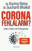 Cover-Bild zu Bhakdi, Sucharit: Corona Fehlalarm? Zahlen, Daten und Hintergründe. Zwischen Panikmache und Wissenschaft: welche Maßnahmen sind im Kampf gegen Virus und COVID-19 sinnvoll? ORIGINAL