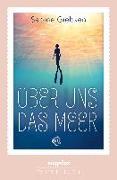 Cover-Bild zu Über uns das Meer von Giebken, Sabine