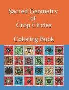 Cover-Bild zu Sacred Geometry of Crop Circles Coloring Book von Valladares, Jose