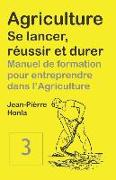 Cover-Bild zu Agriculture - Se Lancer, R von Honla, Jean-Pi