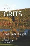 Cover-Bild zu Our Grits: Food from Thought von Rose, Taja
