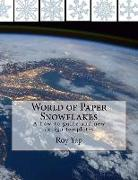 Cover-Bild zu World of Paper Snowflakes: A how-to guide and new design templates von Yap, Roy
