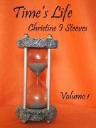 Cover-Bild zu Time's Life (Volume, #1) (eBook) von Steeves, Christine I