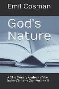 Cover-Bild zu God's Nature: A 21st Century Analysis of the Judeo-Christian God -Volume II- von Cosman, Emil