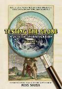 Cover-Bild zu Testing the Globe: A Zetetic Investigation von Rowbotham, Samuel