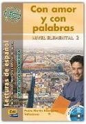 Cover-Bild zu Con Amor Y Con Palabras (México) Book + CD [With CD (Audio)] von Rodriguez Valladares, Pedro Martin