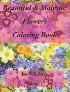 Cover-Bild zu Beautiful & Majestic Flowers Coloring Book von Valladares, Jose