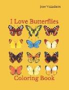 Cover-Bild zu I Love Butterflies: Coloring Book von Valladares, Jose