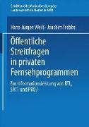 Cover-Bild zu Öffentliche Streitfragen in privaten Fernsehprogrammen (eBook) von Weiß, Hans-Jürgen