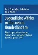 Cover-Bild zu Jugendliche Wähler in den neuen Bundesländern (eBook) von Kuhn, Hans-Peter (Hrsg.)