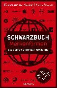Cover-Bild zu Schwarzbuch Markenfirmen (eBook) von Werner-Lobo, Klaus