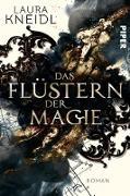 Cover-Bild zu Das Flüstern der Magie (eBook) von Kneidl, Laura