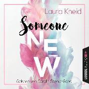 Cover-Bild zu Someone New (Gekürzt) (Audio Download) von Kneidl, Laura
