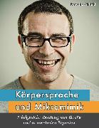 Cover-Bild zu Körpersprache und Mikromimik (eBook) von Ahlfeld, Benedikt