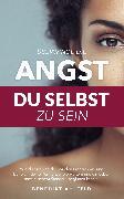 Cover-Bild zu Überwinde die Angst du selbst zu sein (eBook) von Ahlfeld, Benedikt