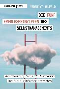 Cover-Bild zu Die fünf Erfolgsprinzipien des Selbstmanagements (eBook) von Ahlfeld, Benedikt