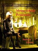 Cover-Bild zu Meine schöne Prinzessin (eBook) von Ahrens, Barbara