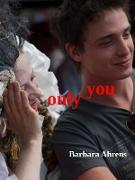 Cover-Bild zu Only you (eBook) von Ahrens, Barbara
