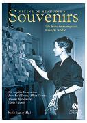 Cover-Bild zu Beauvoir, Hélène de: Souvenirs. Ich habe immer getan was ich wollte
