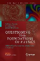 Cover-Bild zu Questioning the Foundations of Physics von Aguirre, Anthony (Hrsg.)