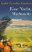 Cover-Bild zu Eine Nacht, Markowitz (eBook) von Gundar-Goshen, Ayelet