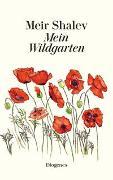 Cover-Bild zu Mein Wildgarten von Shalev, Meir