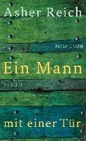 Cover-Bild zu Ein Mann mit einer Tür (eBook) von Reich, Asher