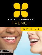 Cover-Bild zu Living Language French, Complete Edition von Living Language