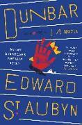 Cover-Bild zu Dunbar: William Shakespeare#s King Lear Retold: A Novel von St Aubyn, Edward