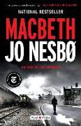 Cover-Bild zu Macbeth: William Shakespeare's Macbeth Retold: A Novel von Nesbo, Jo