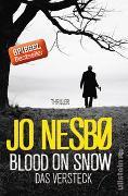Cover-Bild zu Blood On Snow. Das Versteck von Nesbø, Jo