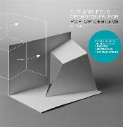 Cover-Bild zu Jackson, Paul: Cut and Fold Techniques for Pop-Up Designs