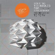 Cover-Bild zu Jackson, Paul: Folding Techniques for Designers